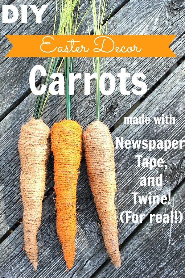 Easter Decor Carrots made from newspaper, tape, and twine! Gotta try this one!
