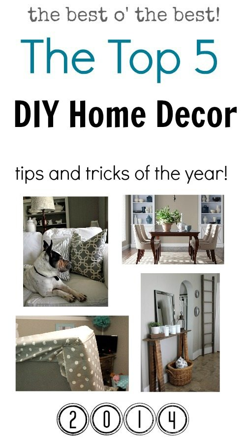 My top 5 diy home decor tips and tricks of the year the - Decorating tips and tricks ...
