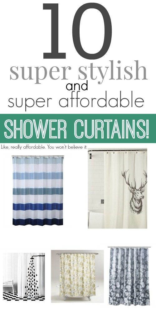 A stylish shower curtain can be affordable and doesn't have to cost and arm and a leg!