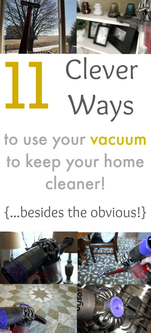 Vacuum cleaners can be used to keep so many things clean around the house other than just floors! These ideas really make a lot of sense!