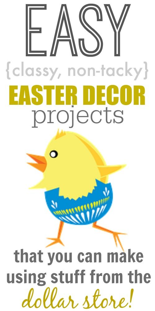 Easter Project Ideas Using All Products That You Can Find At The Dollar Store Love