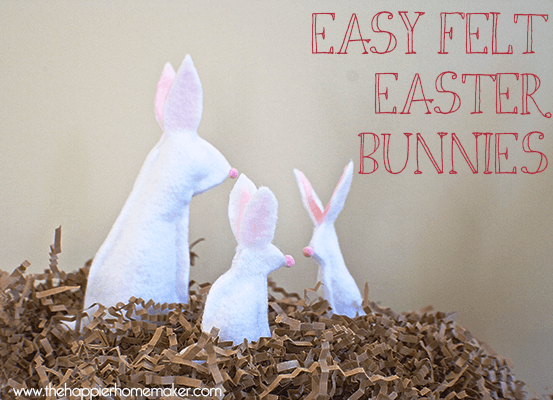 Dollar Store Easter Decor - Felt Easter Bunnies from The Happier Homemaker