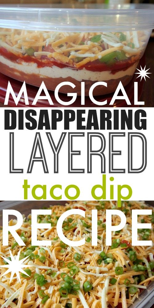 A great taco dip recipe that everyone loves so much, it's like it magically disappears!