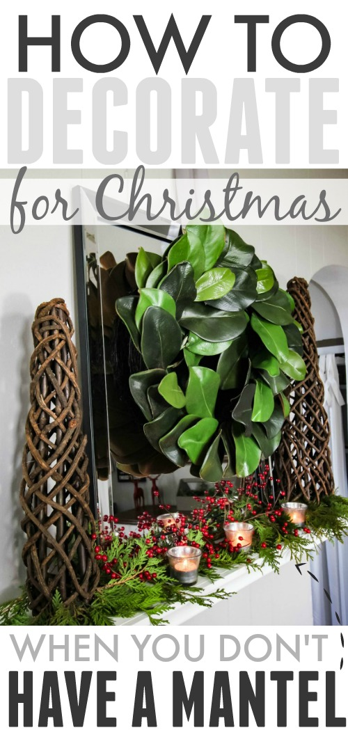 "How to decorate for Christmas when you don't have a mantel in your home! Create a ""fantel""!"