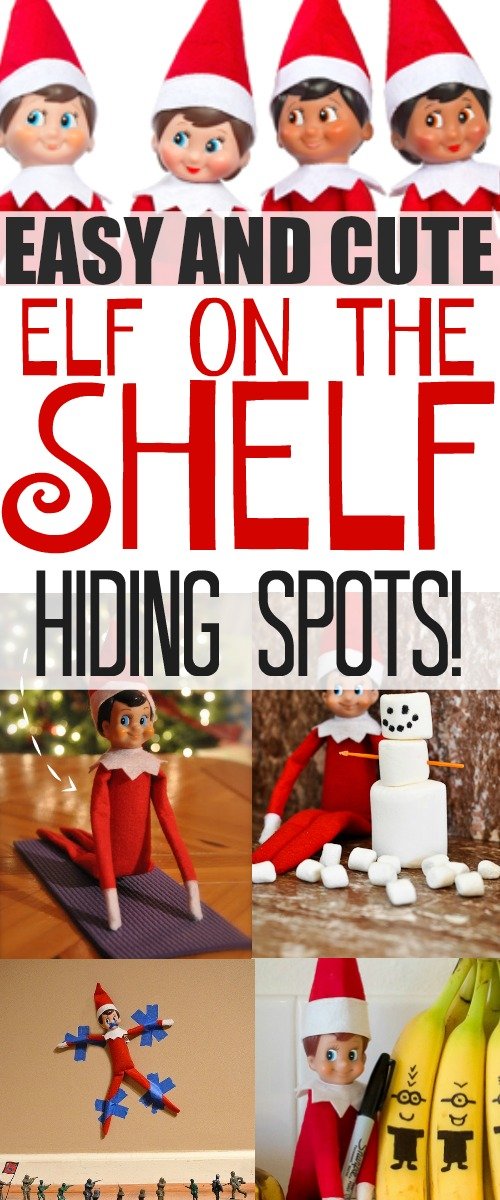 Clever and easy-to-do ideas for Elf on the Shelf hiding spots for those times when your elf just can't think of where he should hide!
