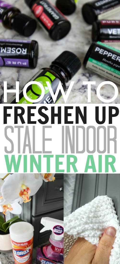 Tips and shortcuts for freshening up the stale winter air in your home after a long cold season!
