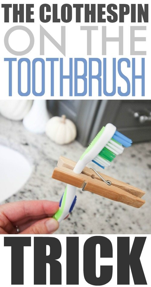 The clothespin on the toothbrush trick! So handy for traveling!