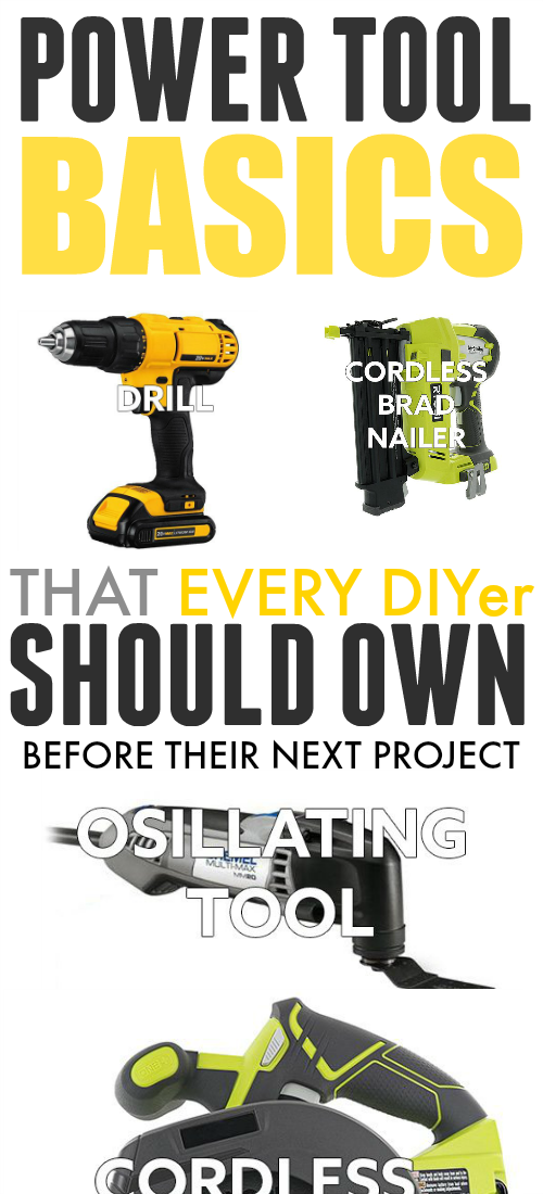 Basic power tools that every DIYer needs to make sure they have in their collection!