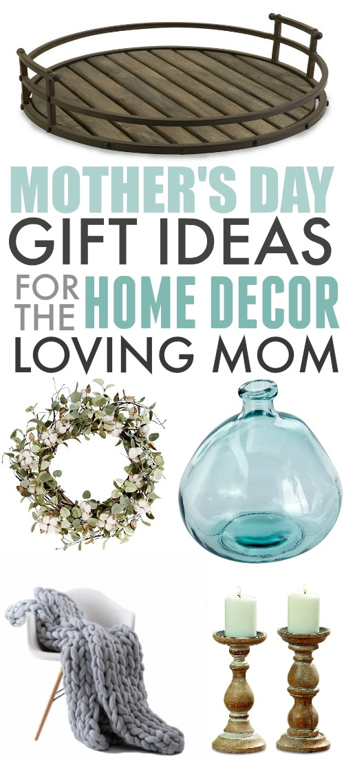 Mother's Day gift ideas that are perfect for the mom who enjoys creating a beautiful, stylish home for her family!