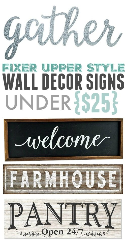 These Fixer Upper style signs are a quick, easy, and affordable way to add a hit of farmhouse style to your home! They're all under $25!