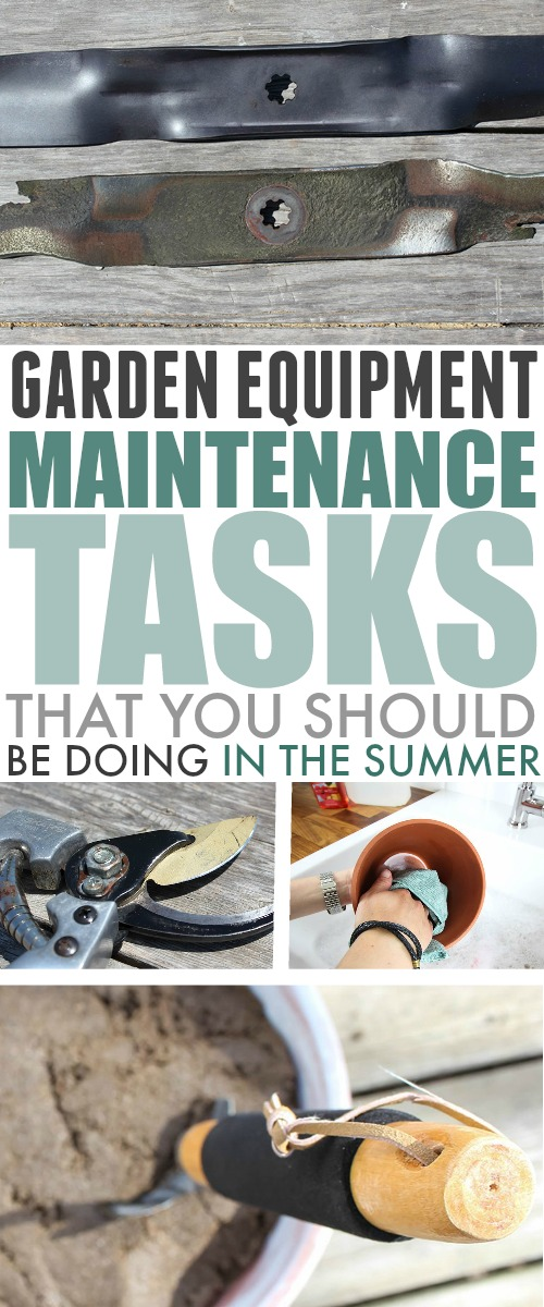 Here are a few garden equipment maintenance tasks that are great to do during these long, slow summer days! Get it done now so you're not so rushed at the end of the season!