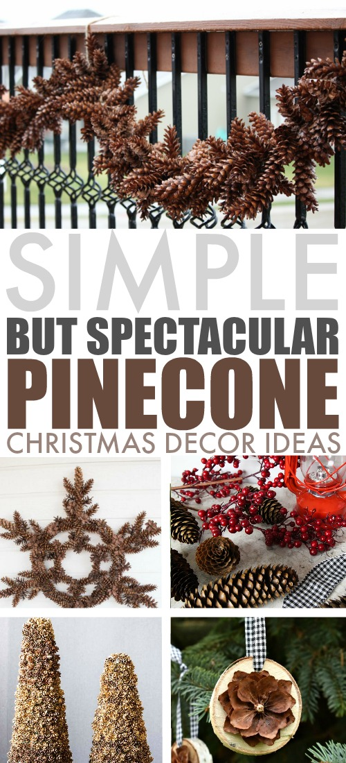 Try some of these pinecone Christmas decor ideas this year for a more natural, rustic look to your Christmas decor. These ideas are simple but spectacular!