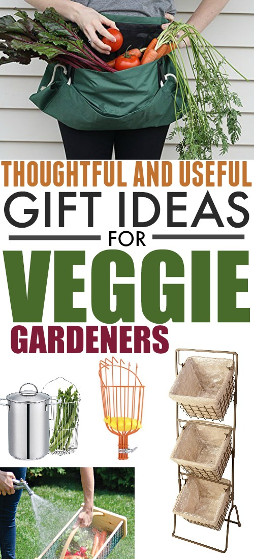 Gift ideas for veggie gardeners that they'll actually use!
