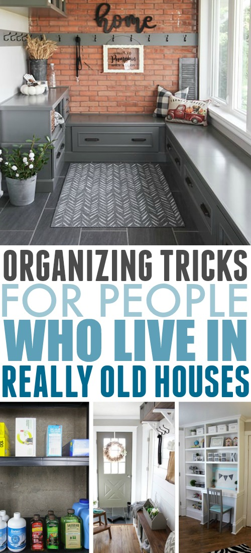 Great organizing tricks for old homes