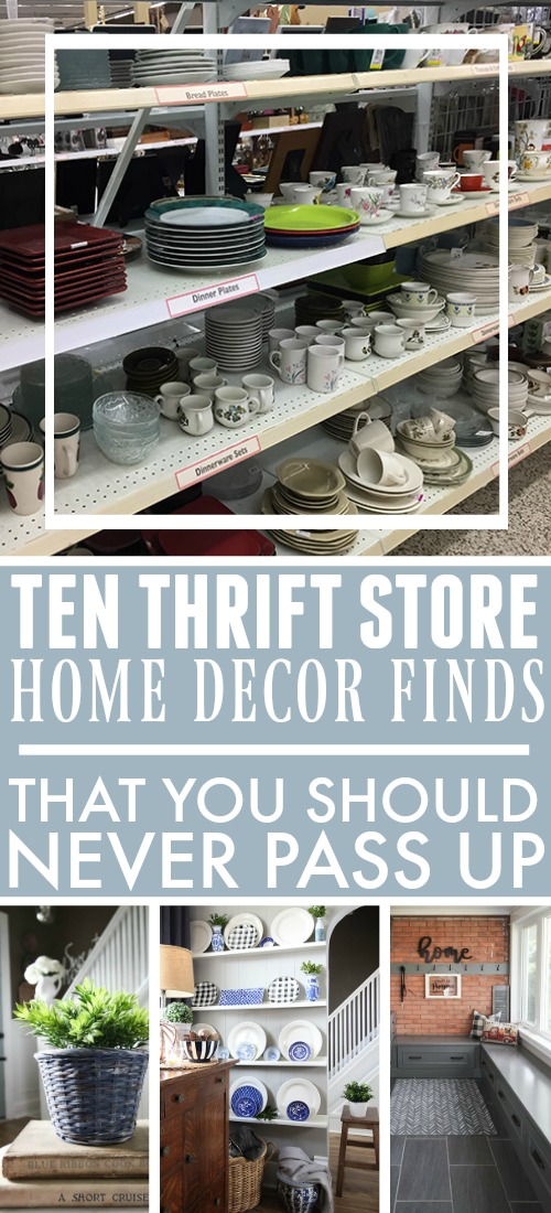 Top Ten Thrift Store Home Decor Finds - Don't Pass These Up!