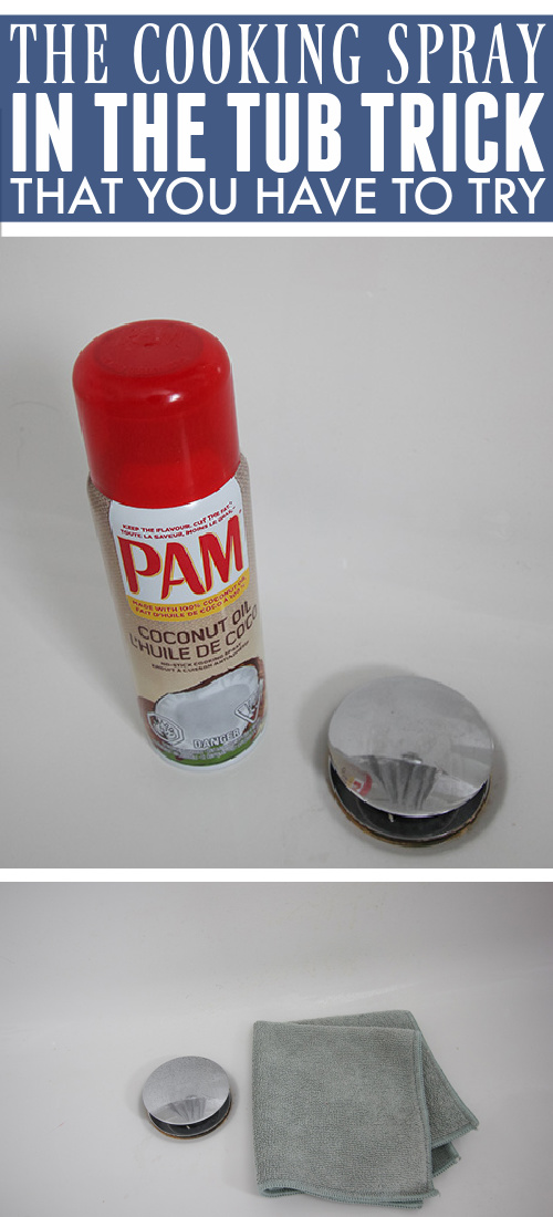 Try this cooking spray in the tub trick the next time you find yourself with really stubborn soap scum to deal with in your bathtub!