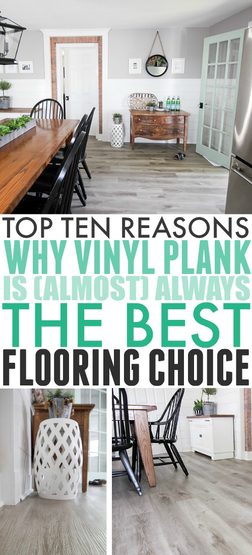 Vinyl plank flooring is quickly becoming a top flooring choice for home renovation experts everywhere and now we know why! Here are some of the many reasons why we chose vinyl plank flooring for our kitchen update this spring!