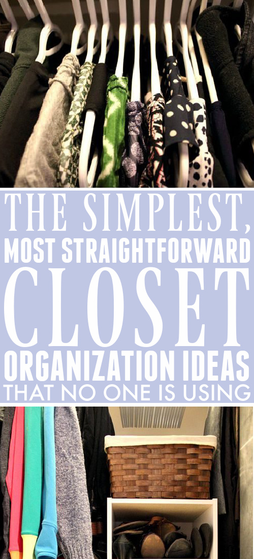 Closet organization ideas don't have to be complicated, expensive, or time-consuming! These simple and straightforward ideas are practical and perfect for your real-life closet!