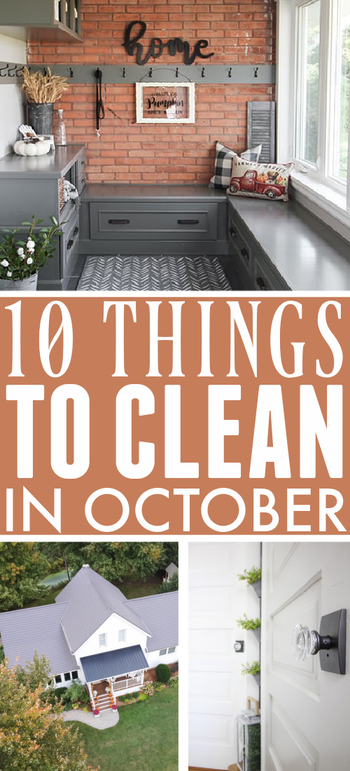 Use this list of what to clean in October as your simple guide to what jobs need to be tackled this month around the house.