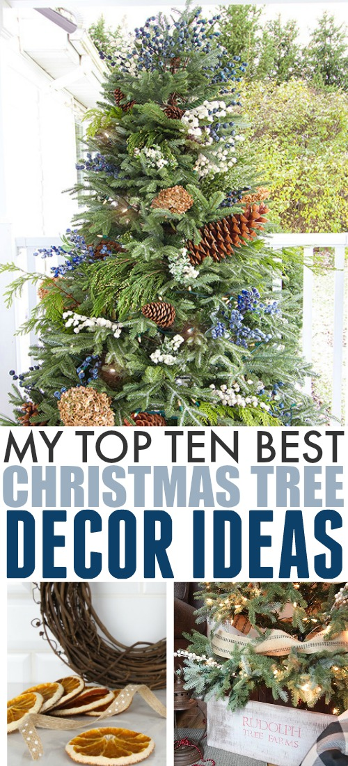We've had a lot of popular Christmas Tree decorating ideas over the years. Check out 10 of our best, timeless ideas complete with full DIY tutorials!