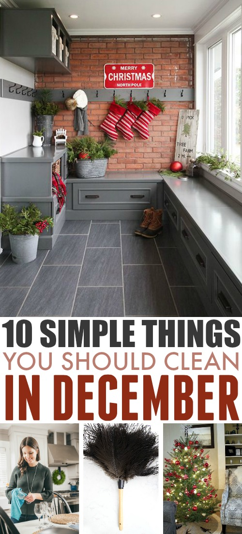 Use this list of what to clean in December as your simple guide to what jobs need to be tackled this month around the house.