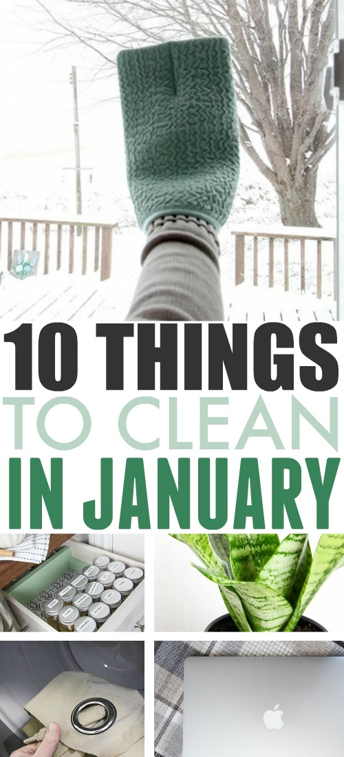 Use this list of what to clean in January as your simple guide to what jobs need to be tackled this month around the house.