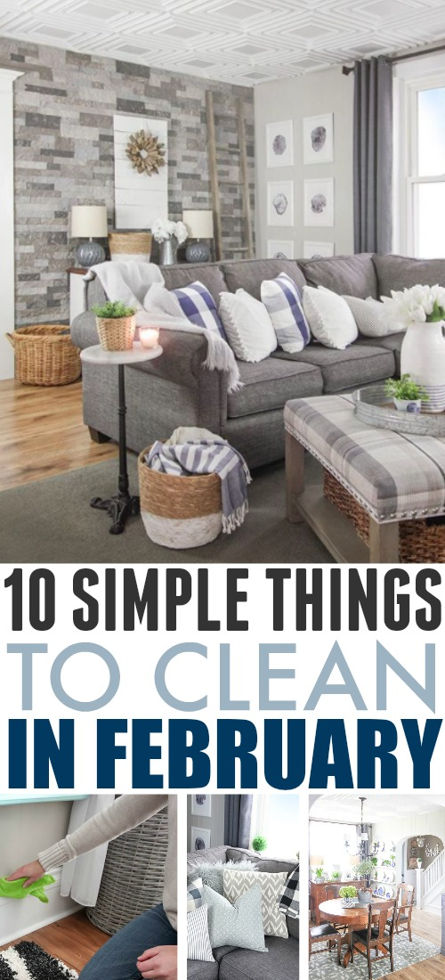 Here's your list of what to clean in February! Use it as your simple guide to what jobs need to be tackled this month around the house.