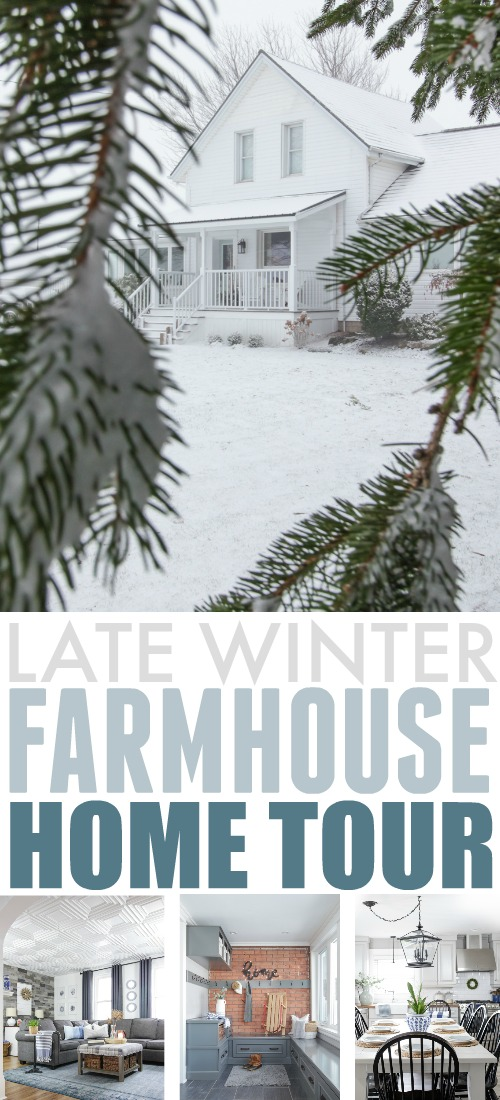 Late winter farmhouse home tour