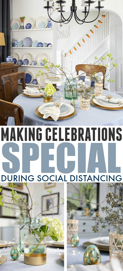 Life goes on, even during social distancing, and there are things to be celebrated! Here's what we've done about making celebrations special during social distancing.