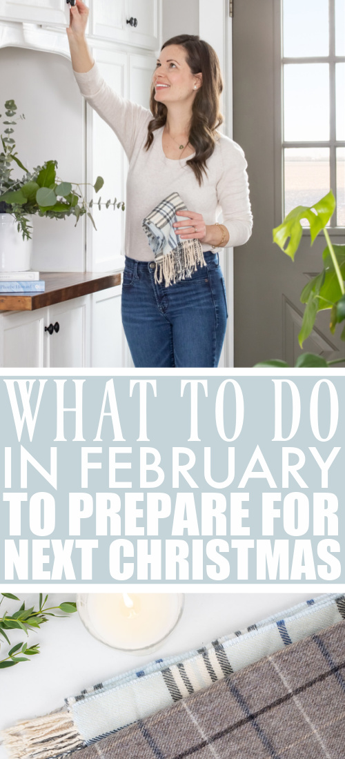 This is the second post in a year-long series all about taking baby steps to prepare for a stress-free Christmas next year. Here's what to do in February to prepare for next Christmas!