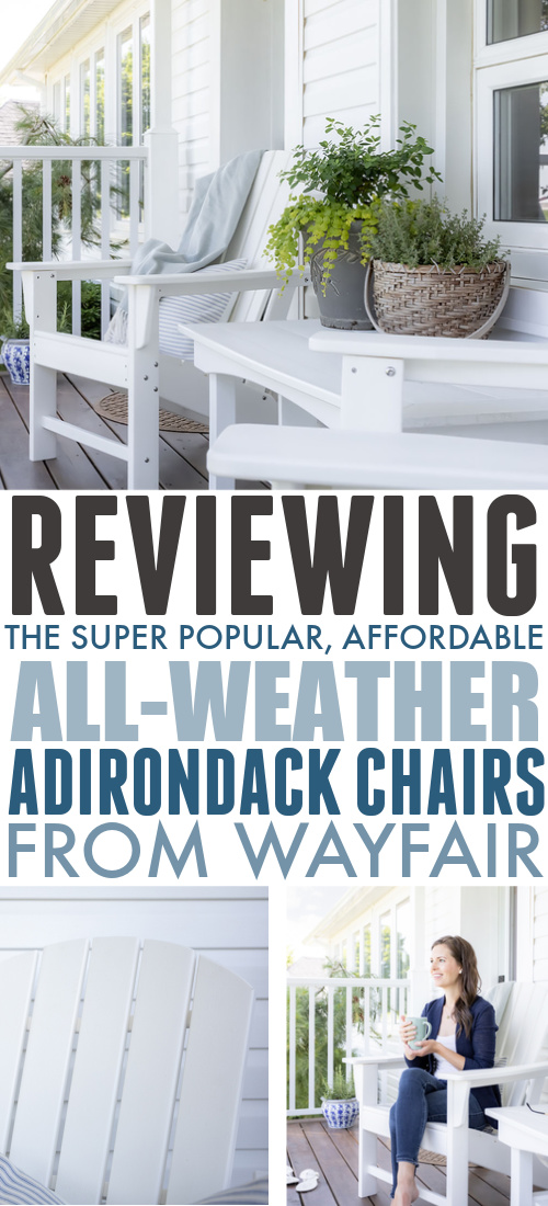 Since I've been talking so much about my new all-weather Adirondack chairs, I thought a full, formal review was definitely in order today.