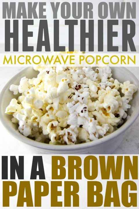 DIY Microwave Popcorn in a Brown Paper Bag – The Creek Line